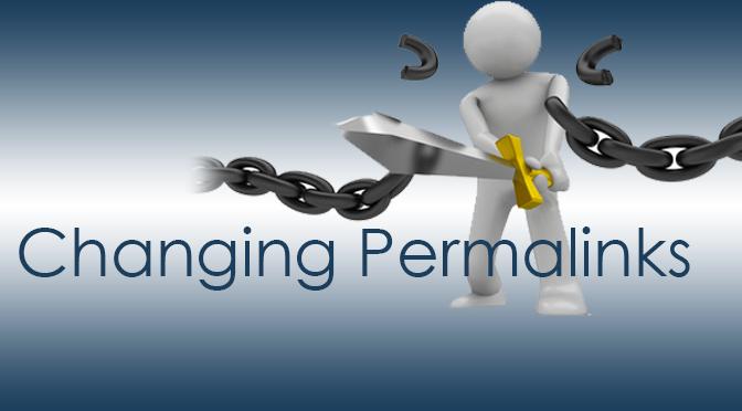 Changing-Permalinks-in-WordPress-Properly