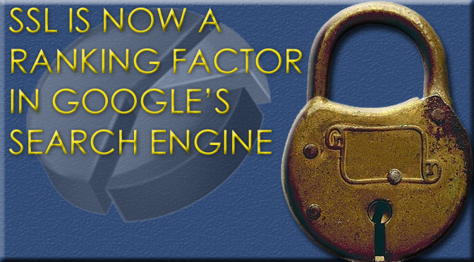 SSL-Now-Ranking-Factor-in-Google-Search-Engine