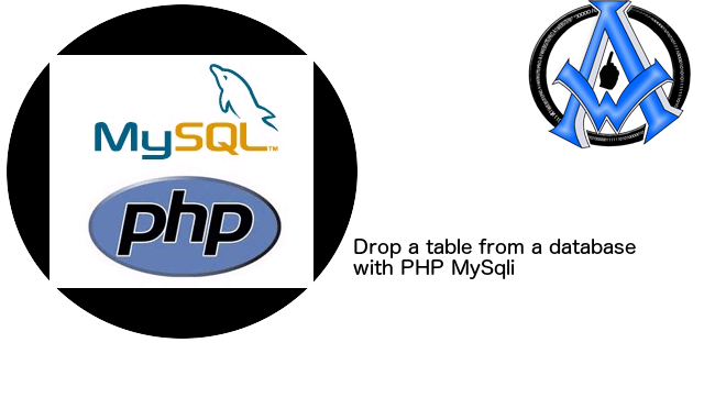 Drop a table from a database with PHP MySqli