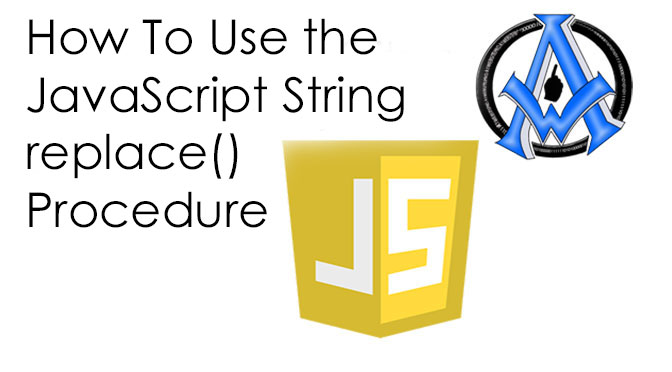 How-To-Use-the-JavaScript-String-replace()-Procedure-1