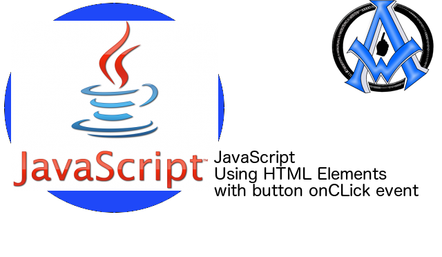 JavaScript Buttons onClick Event getElementById