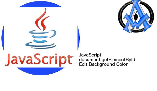 JavaScript document.getElementById Edit Background Color