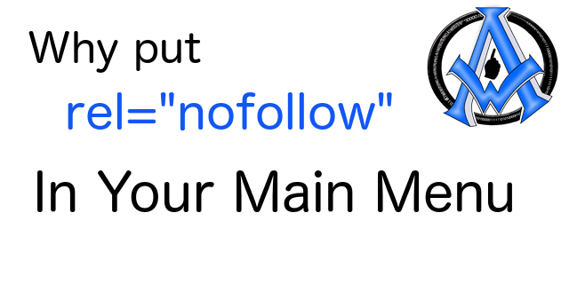 Why Put NoFollow Attributes In Menu Structure?