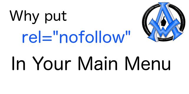 Why Put NoFollow Attributes In Menu Structure?