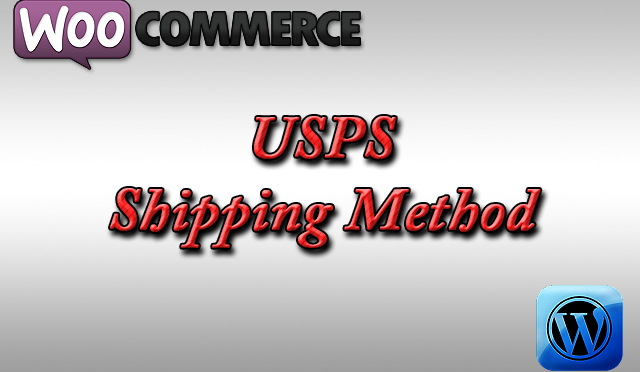 USPS Shipping Method in Woocommerce