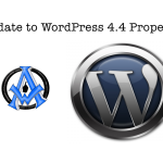 update to wordpress 4.4 properly