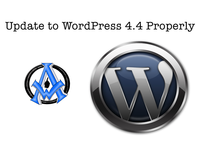 update to wordpress 4.4 properly