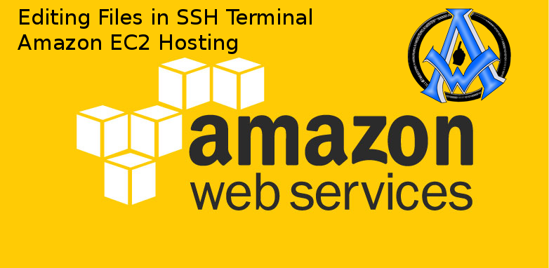 Edit Files in SSH Terminal Amazon EC2 Hosting