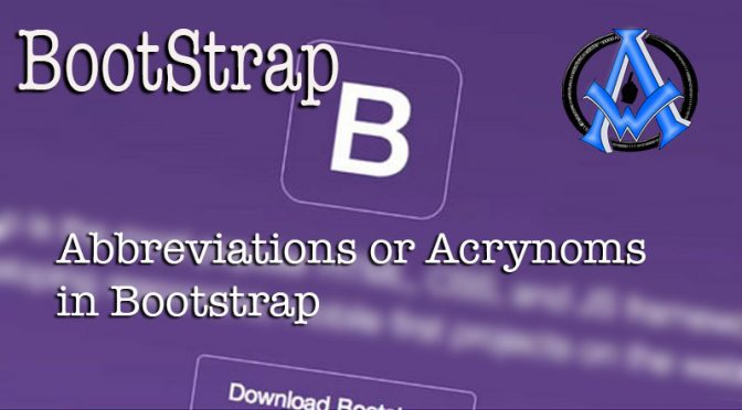 Abbreviations or Acrynoms in Bootstrap