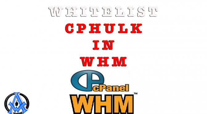 whitelist-cphulk-in-whm