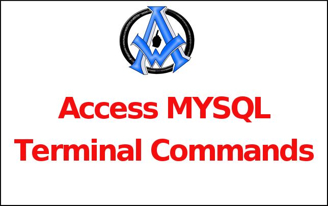 Access MYSQL Terminal Commands