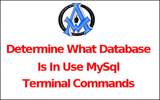 Determine What Database Is In Use MySql Terminal Commands