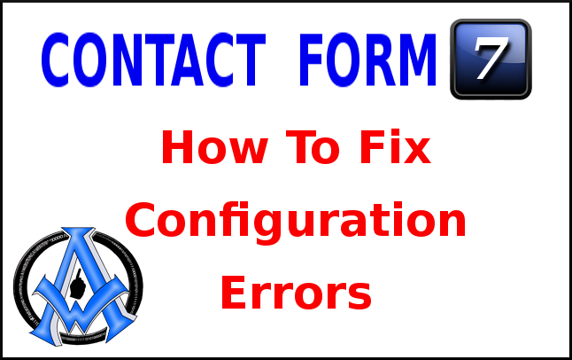 contact form 7 configuration errors fix it
