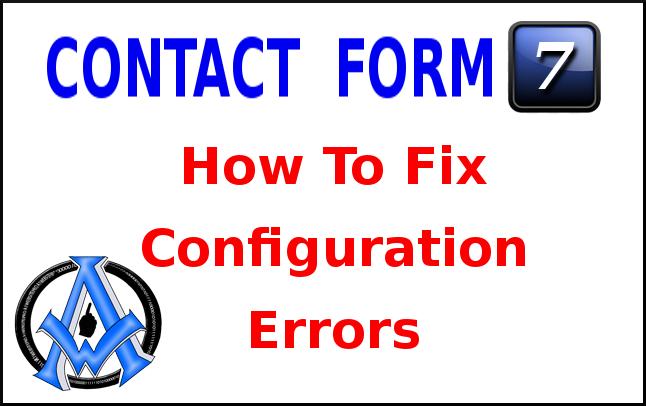contact form 7 configuration errors fix it