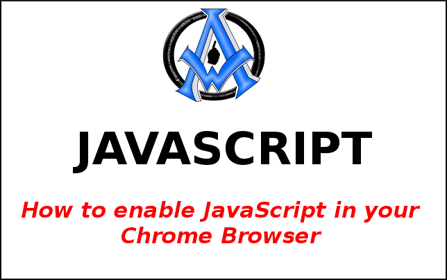 how to enable JavaScript in Chrome browser JavaScript tutorial