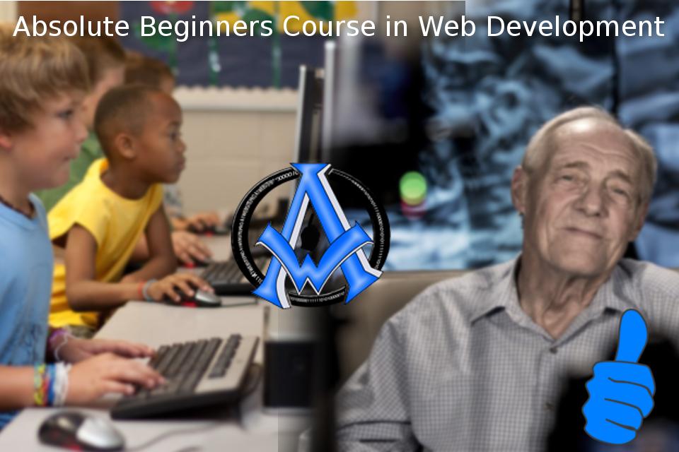 Absolute Beginners Course in Web Development