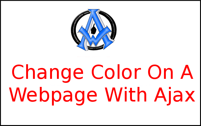 Change Color On A Webpage With Ajax