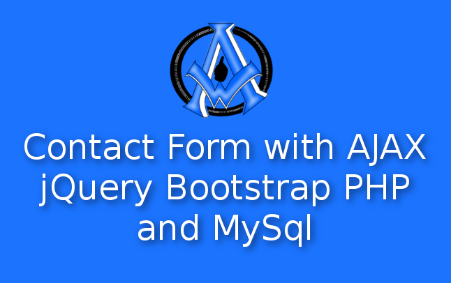 Contact Form with AJAX jQuery Bootstrap PHP and MySql