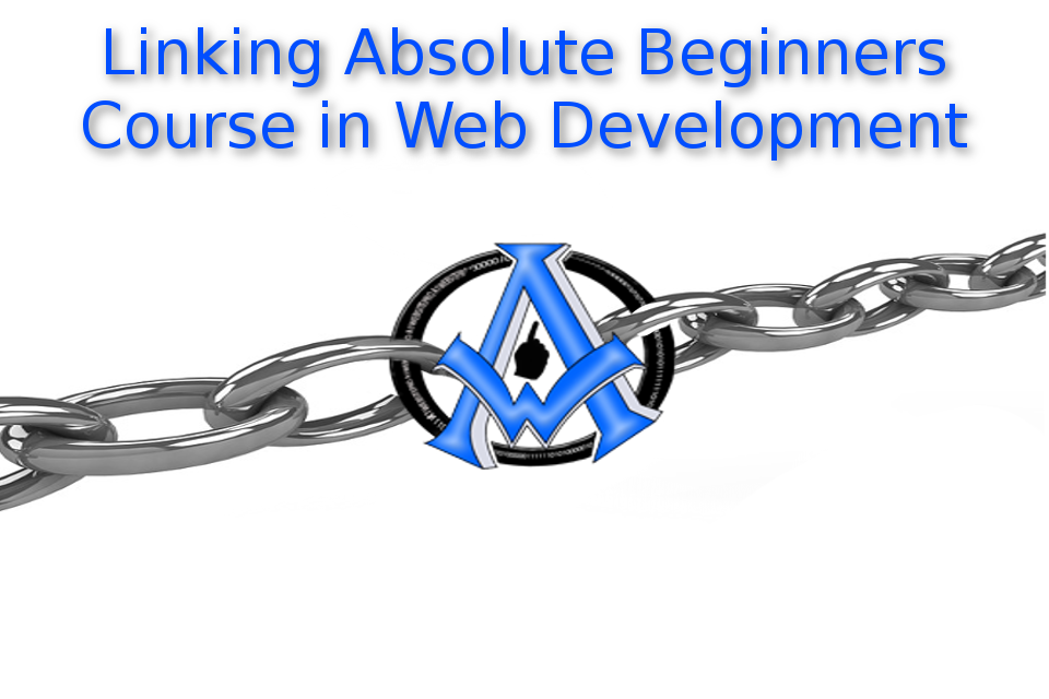 Links and Linking Absolute Beginners Course in Web Development