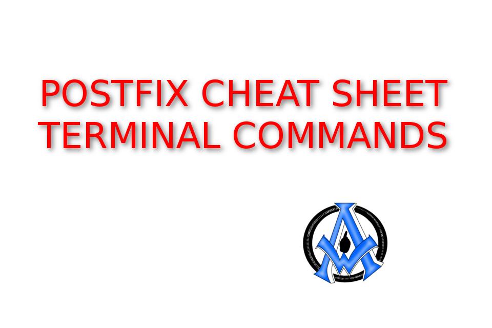 POSTFIX-CHEAT-SHEET-TERMINAL-COMMANDS