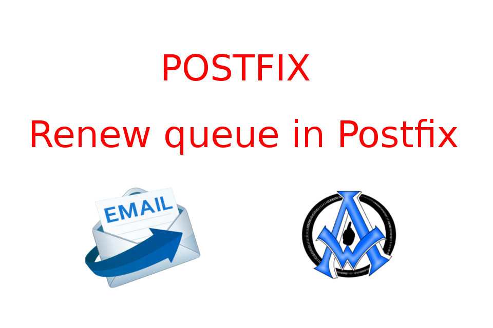 Renew-queue-in-Postfix