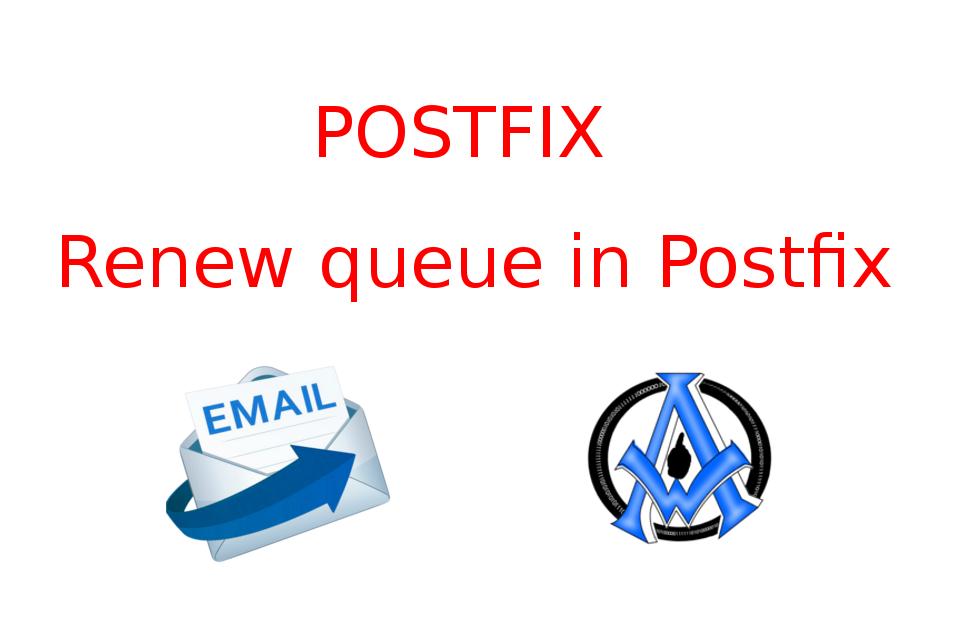 Renew-queue-in-Postfix