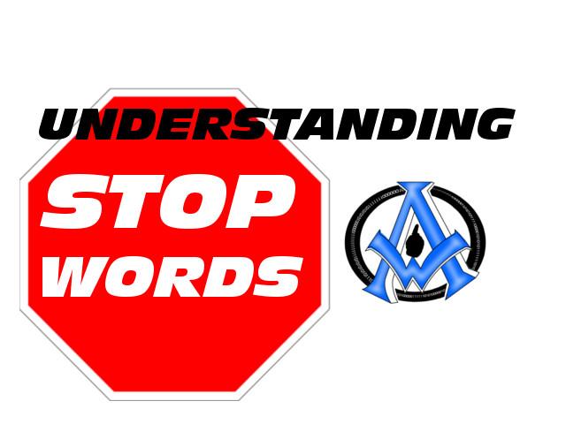 UNDERSTANDING-STOP-WORDS