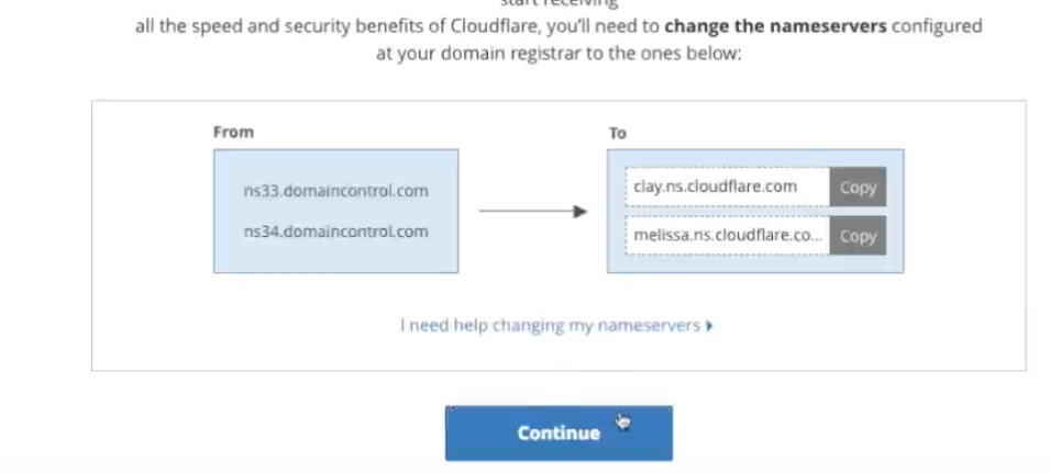 Go back to Cloudflare and click on continue
