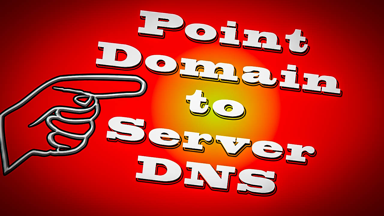 DNS Point Domain Name To Your Server