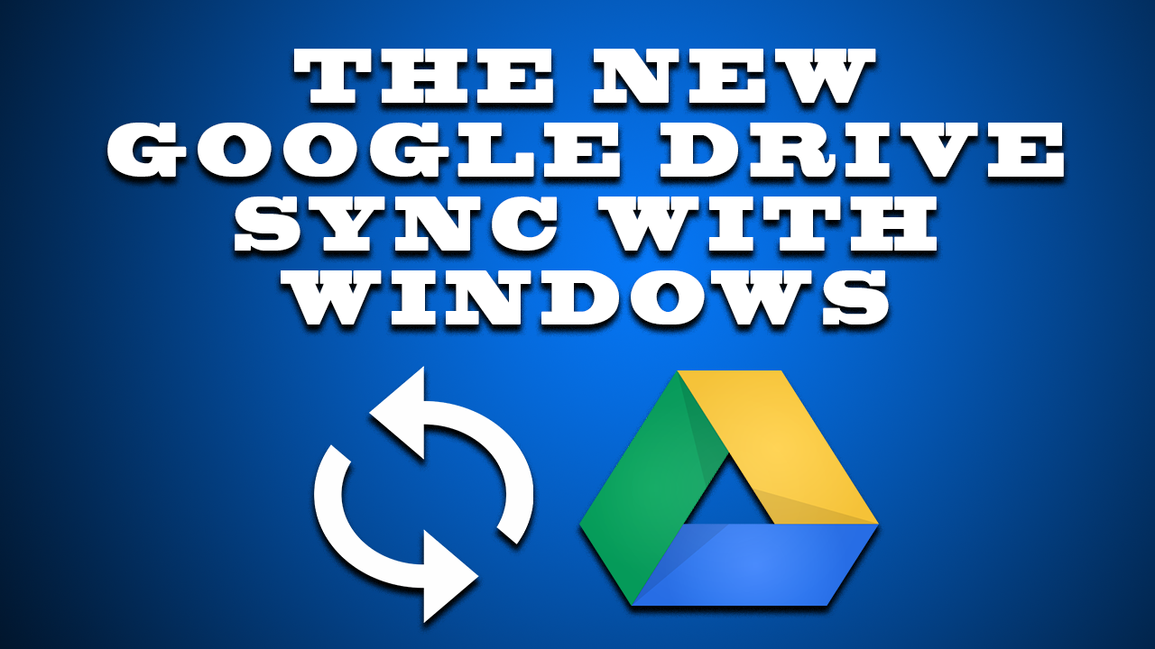 the-new-google-drive-sync-with-windows