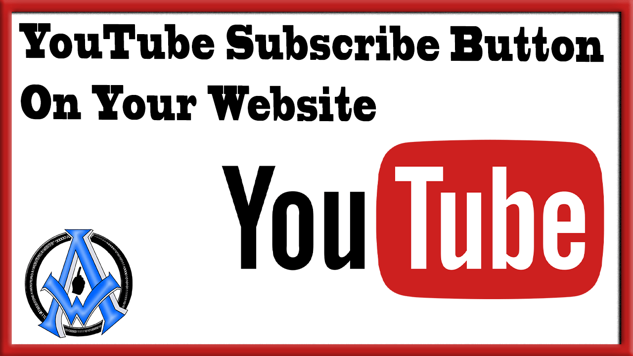 Add YouTube Subscribe Button On Your Website