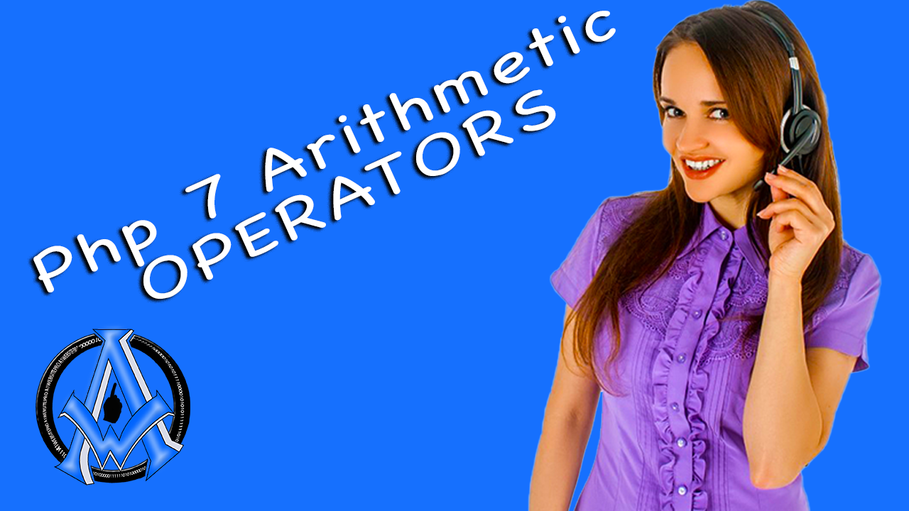 PHP 7 Operators Arithmetic Calculations Lesson 13