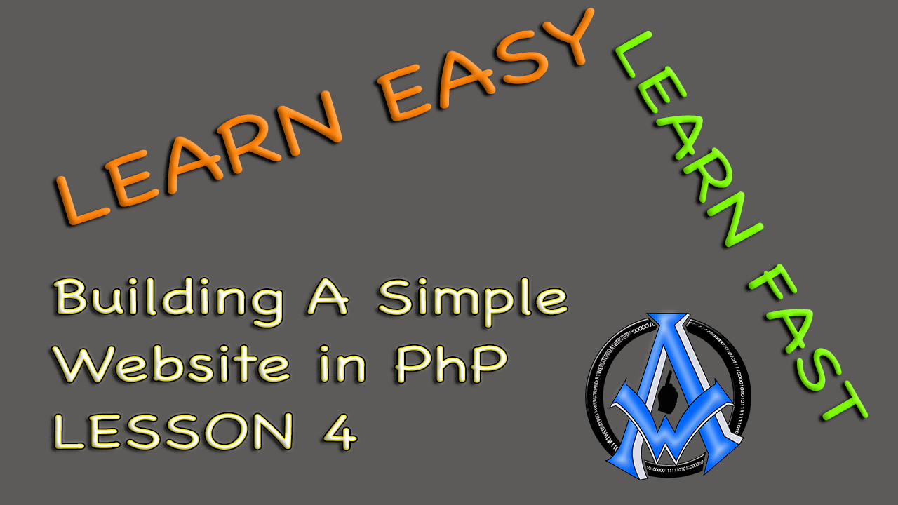 ASSEMBLE BASIC WEBSITE IN PHP BEGINNER PROGRAMMING LESSON 4