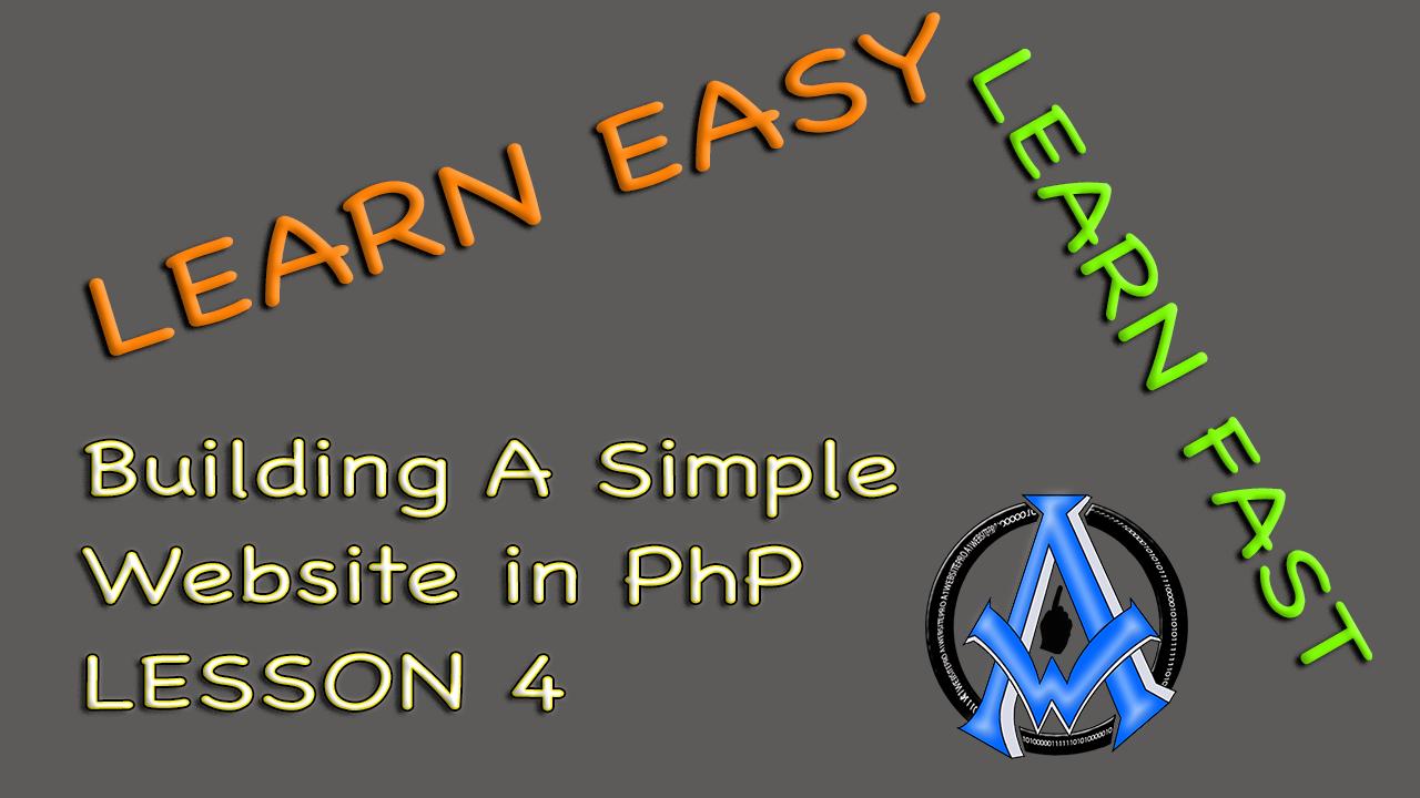 ASSEMBLE BASIC WEBSITE IN PHP BEGINNER PROGRAMMING LESSON 4