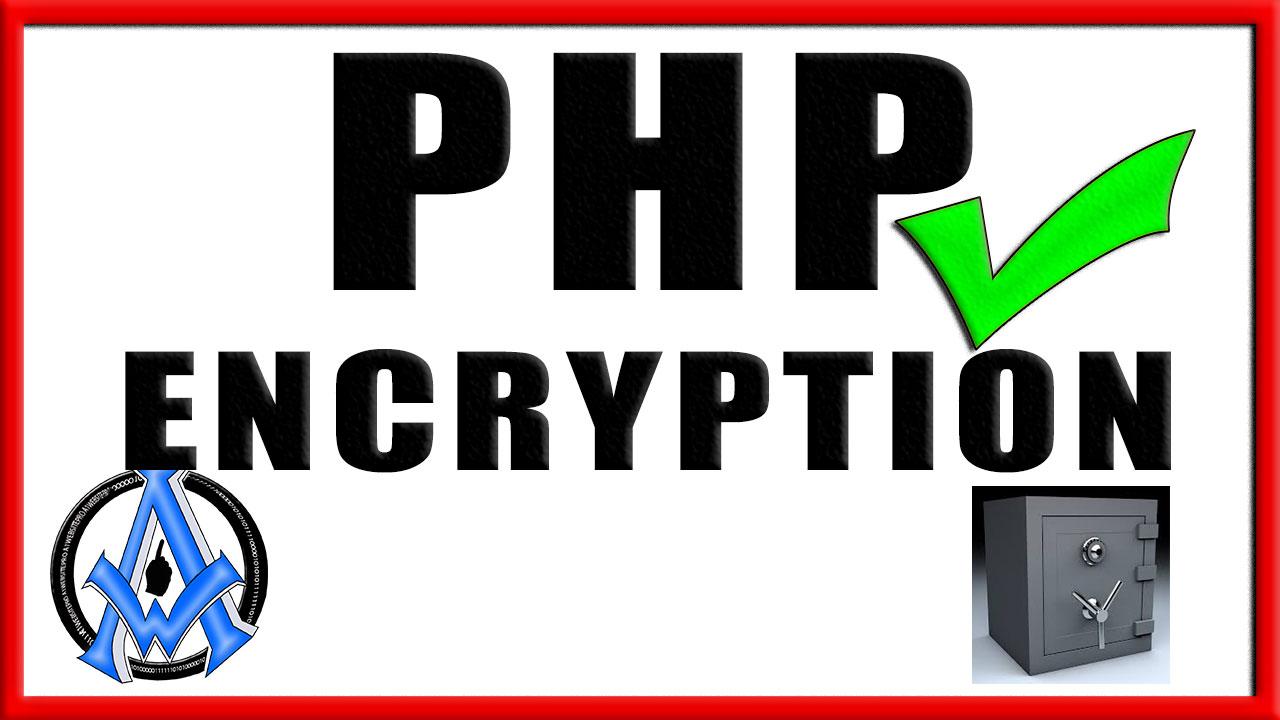 Data Encryption Php MySql Methods Implementation Open SSL Encrypt