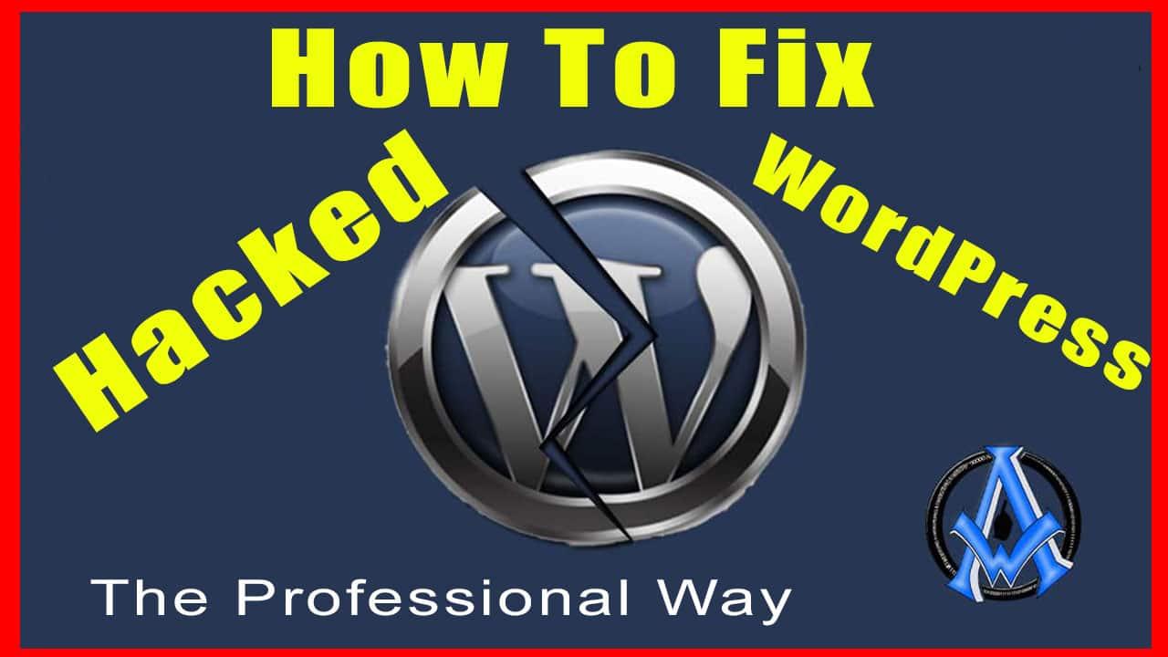 how-to-fix-hacked-wordpress-professional-way