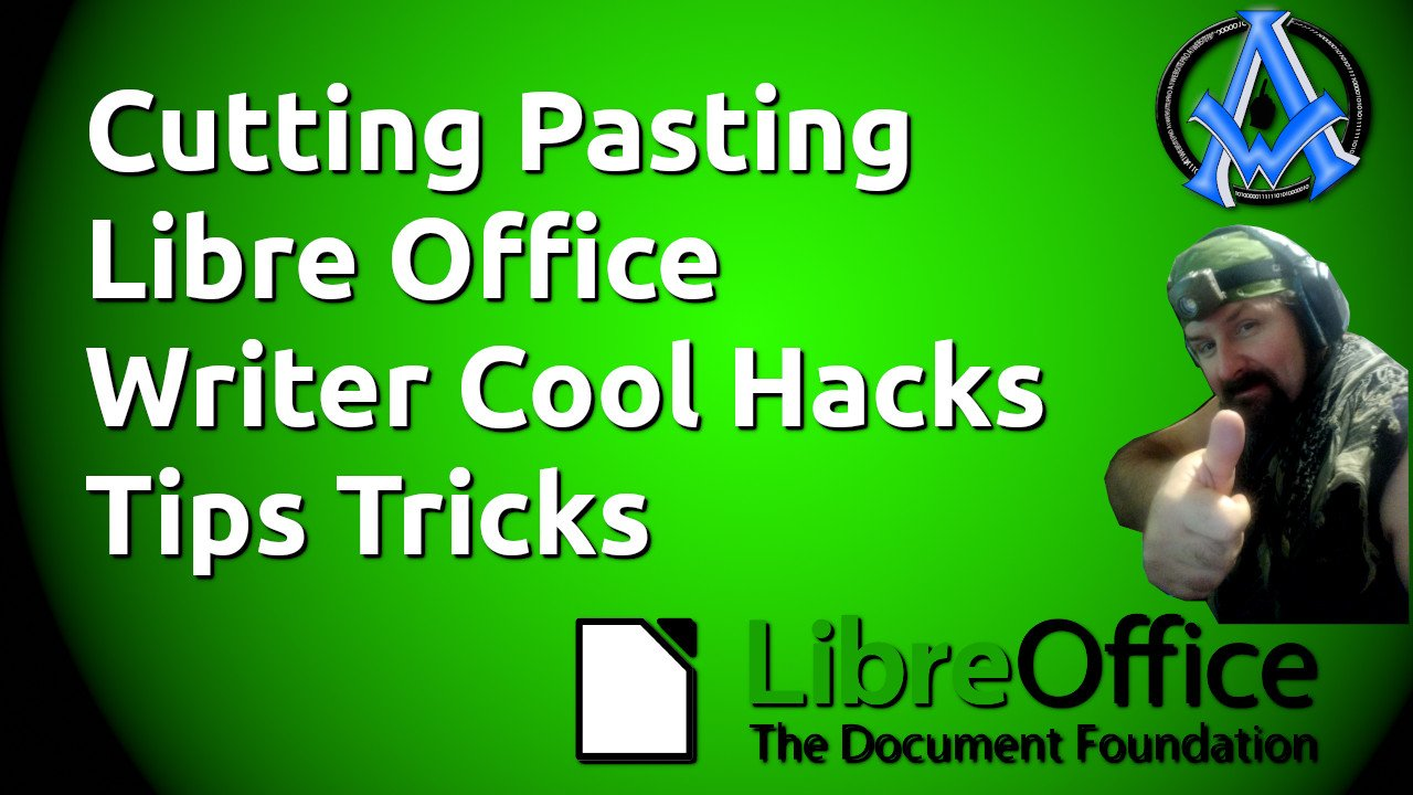 Cutting Pasting Libre Office Writer Cool Hacks Tips Tricks