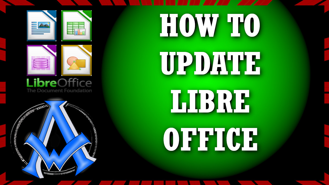 How To Update Libre Office Suite 7.0.3.1 | Latest Version | Beginners Guide