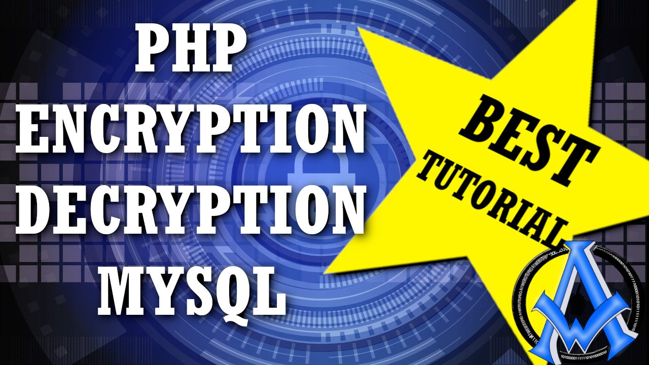 BEST PHP ENCRYPTION DECRYPTION MYSQL TUTORIAL