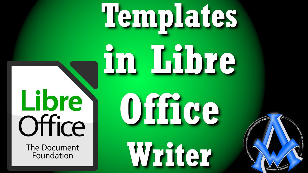 HOW TO USE TEMPLATES IN LIBRE OFFICE WRITER